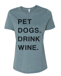 Pet Dogs Drink Wine Relaxed Women's T Shirt