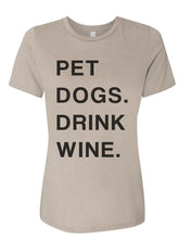 Load image into Gallery viewer, Pet Dogs Drink Wine Relaxed Women's T Shirt