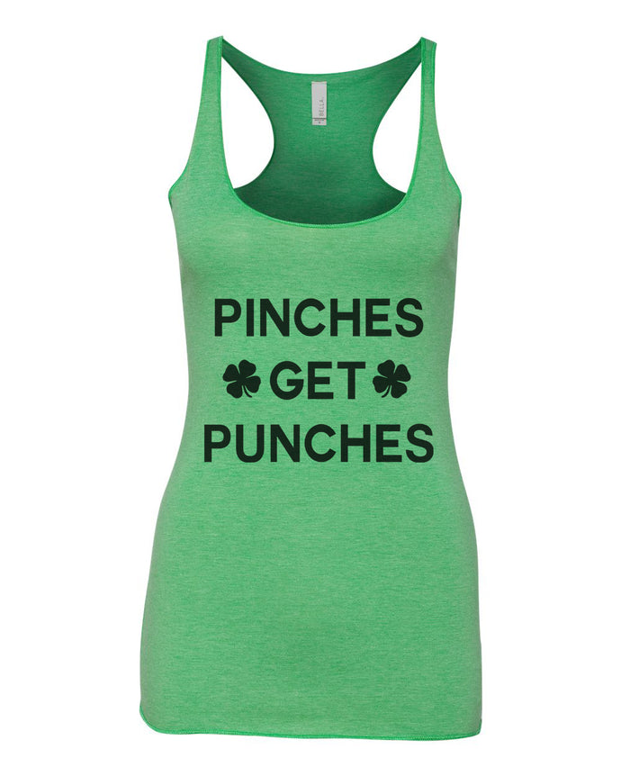 Pinches Get Punches St. Patrick's Day Green Women's Racerback Tank - Wake Slay Repeat