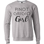 Pinot Grigio Girl Unisex Sweatshirt - Wake Slay Repeat