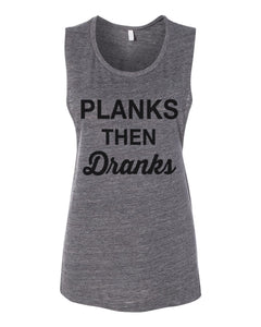 Planks Then Dranks Fitted Muscle Tank - Wake Slay Repeat