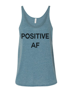 Positive AF Slouchy Tank - Wake Slay Repeat