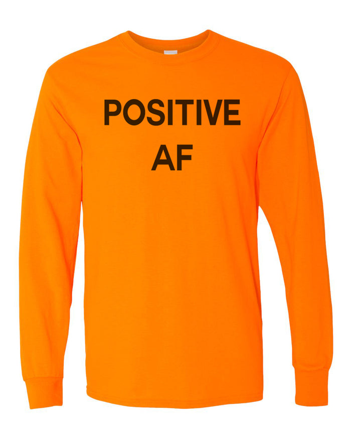 Positive AF Unisex Long Sleeve T Shirt