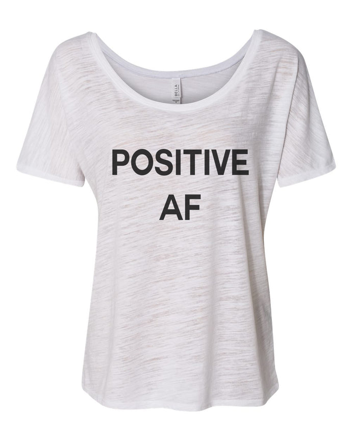 Positive AF Slouchy Tee - Wake Slay Repeat