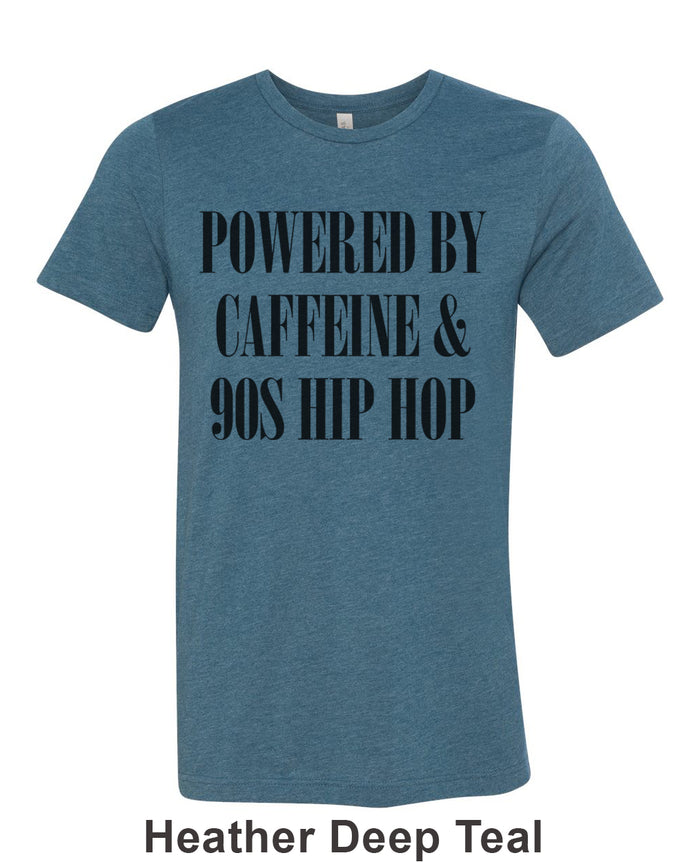Powered By Caffeine & 90s Hip Hop Unisex Short Sleeve T Shirt - Wake Slay Repeat