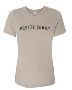 Pretty Squad Relaxed Women's T Shirt