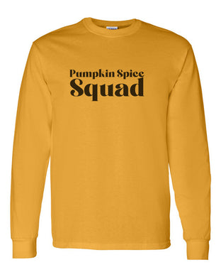 Pumpkin Spice Squad Unisex Long Sleeve T Shirt - Wake Slay Repeat