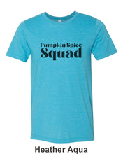 Load image into Gallery viewer, Pumpkin Spice Squad Unisex Short Sleeve T Shirt - Wake Slay Repeat