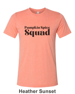 Pumpkin Spice Squad Unisex Short Sleeve T Shirt - Wake Slay Repeat