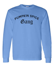 Load image into Gallery viewer, Pumpkin Spice Gang Unisex Long Sleeve T Shirt - Wake Slay Repeat