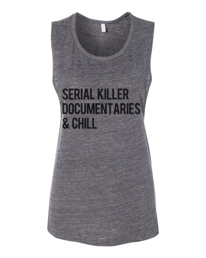 Serial Killer Documentaries & Chill Fitted Muscle Tank - Wake Slay Repeat