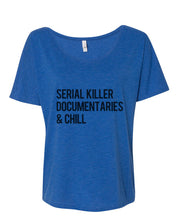 Load image into Gallery viewer, Serial Killer Documentaries & Chill Slouchy Tee - Wake Slay Repeat
