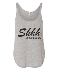 Shhh Ut The Fuck Up Flowy Side Slit Tank Top - Wake Slay Repeat