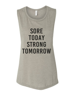 Sore Today Strong Tomorrow Fitted Flowy Scoop Muscle Tank - Wake Slay Repeat