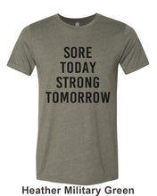 Load image into Gallery viewer, Sore Today Strong Tomorrow Unisex Short Sleeve T Shirt - Wake Slay Repeat