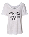 Tequila Made Me Do It Slouchy Tee - Wake Slay Repeat