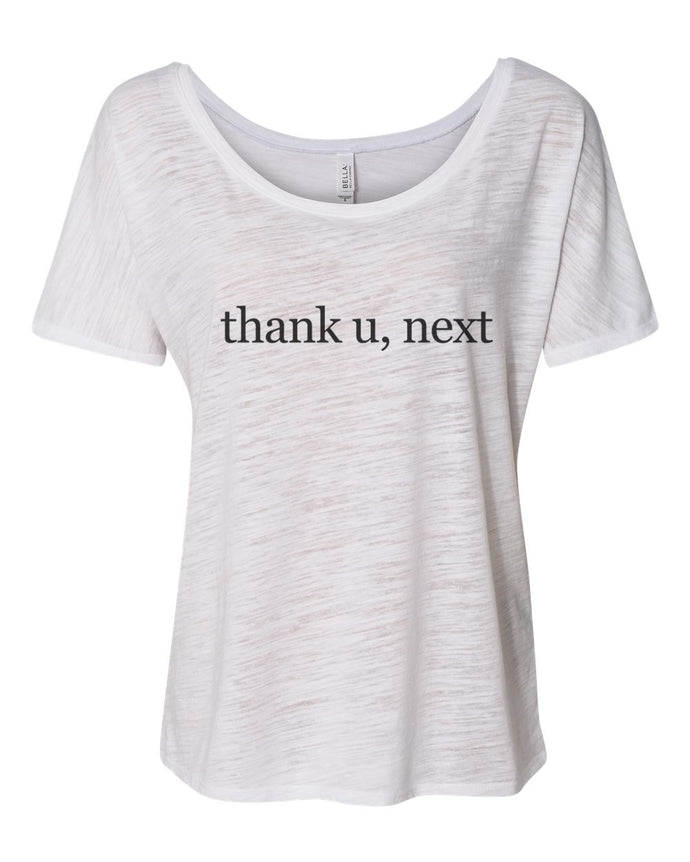 thank u, next Slouchy Tee - Wake Slay Repeat