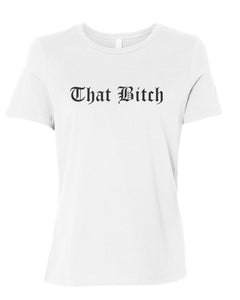 That Bitch Fitted Women's T Shirt - Wake Slay Repeat