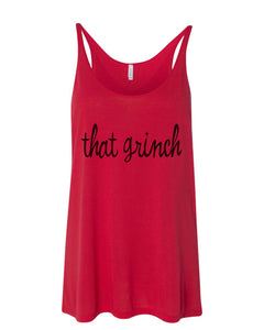 That Grinch Christmas Slouchy Tank - Wake Slay Repeat