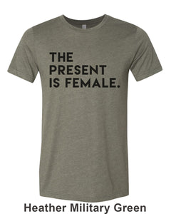 The Present Is Female Unisex Short Sleeve T Shirt - Wake Slay Repeat