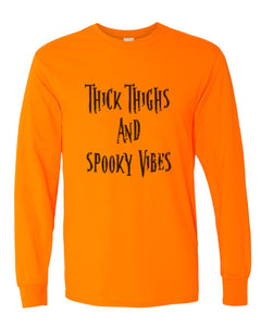 Thick Thighs And Spooky Vibes Unisex Long Sleeve T Shirt - Wake Slay Repeat