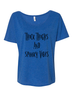 Thick Thighs And Spooky Vibes Slouchy Tee - Wake Slay Repeat