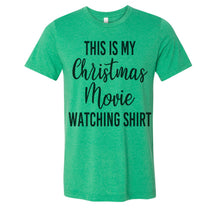 Load image into Gallery viewer, This Is My Christmas Watching Shirt Unisex Short Sleeve T Shirt - Wake Slay Repeat