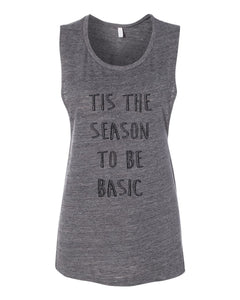 Tis The Season To Be Basic Fitted Muscle Tank - Wake Slay Repeat