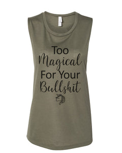 Too Magical For Your Bullshit Fitted Muscle Tank - Wake Slay Repeat