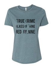 Load image into Gallery viewer, True Crime Glass Of Wine Bed By Nine Fitted Women's T Shirt - Wake Slay Repeat