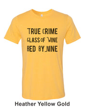 Load image into Gallery viewer, True Crime Glass Of Wine Bed By Nine Unisex Short Sleeve T Shirt - Wake Slay Repeat