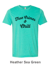 Load image into Gallery viewer, True Crimes & Chill Unisex Short Sleeve T Shirt - Wake Slay Repeat