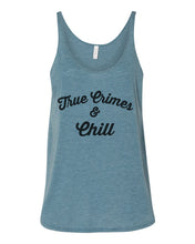 Load image into Gallery viewer, True Crimes & Chill Slouchy Tank - Wake Slay Repeat