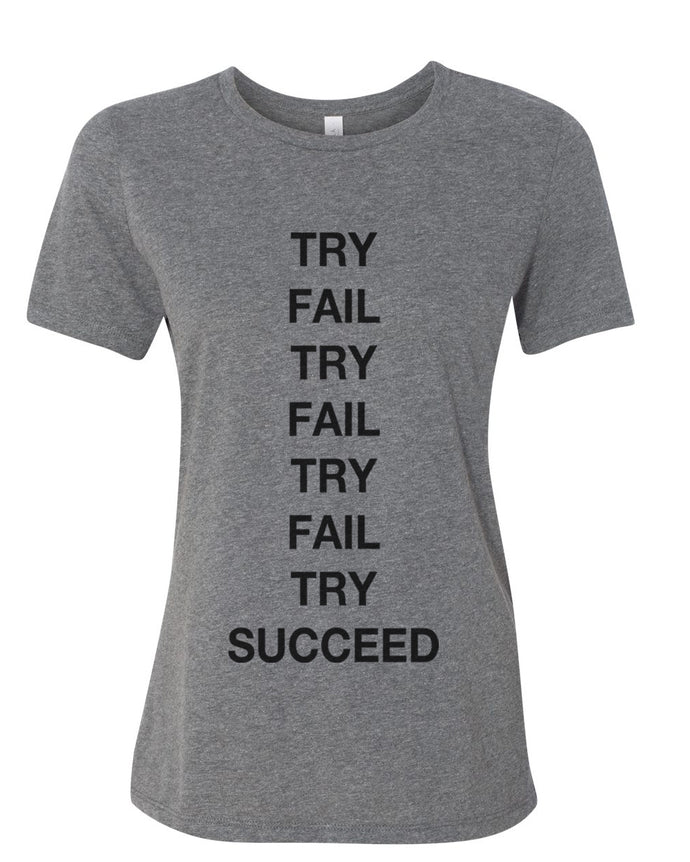 Try Fail Succeed Fitted Women's T Shirt - Wake Slay Repeat