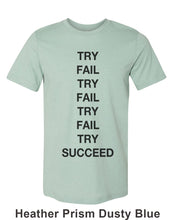 Load image into Gallery viewer, Try Fail Succeed Unisex Short Sleeve T Shirt - Wake Slay Repeat