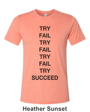 Load image into Gallery viewer, Try Fail Succeed Unisex Short Sleeve T Shirt