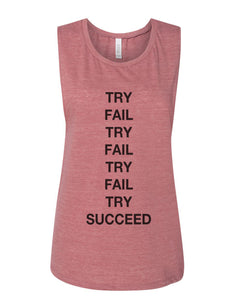 Try Fail Succeed Fitted Scoop Muscle Tank - Wake Slay Repeat