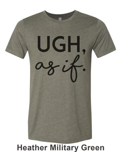 Ugh, as if Unisex Short Sleeve T Shirt - Wake Slay Repeat