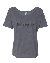 Load image into Gallery viewer, Unladylike Slouchy Tee - Wake Slay Repeat