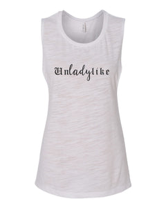 Unladylike Fitted Muscle Tank - Wake Slay Repeat