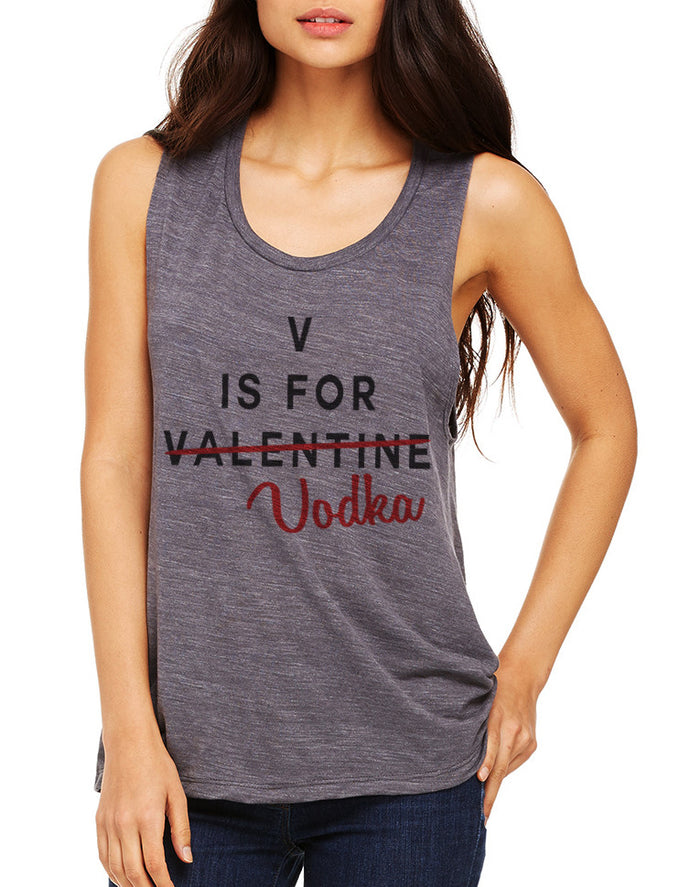 Funny Valentine's Day V Is For Vodka Flowy Scoop Muscle Tank - Wake Slay Repeat