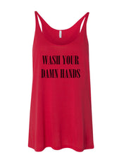 Load image into Gallery viewer, Wash Your Damn Hands Slouchy Tank - Wake Slay Repeat
