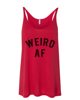 Weird AF Slouchy Tank - Wake Slay Repeat
