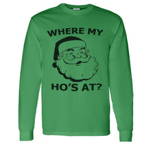 Load image into Gallery viewer, Where My Ho's At Christmas Unisex Long Sleeve T Shirt - Wake Slay Repeat