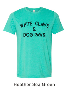White Claws & Dog Paws Unisex Short Sleeve T Shirt - Wake Slay Repeat