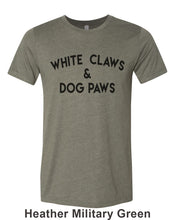 Load image into Gallery viewer, White Claws & Dog Paws Unisex Short Sleeve T Shirt - Wake Slay Repeat
