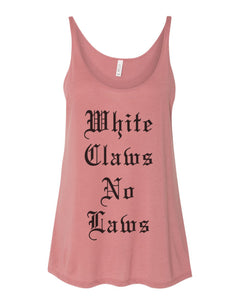 White Claws No Laws Slouchy Tank - Wake Slay Repeat