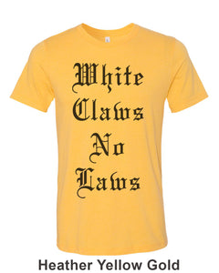 White Claws No Laws Unisex Short Sleeve T Shirt