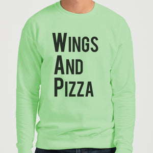 Wings And Pizza WAP Unisex Sweatshirt - Wake Slay Repeat