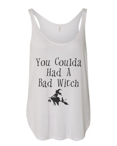 You Coulda Had A Bad Witch Flowy Side Slit Tank Top - Wake Slay Repeat